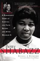 Betty Shabazz: a Remarkable Story of Survival and Faith Before and After Malcolm X, by Russell John Rickford