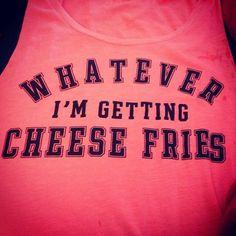 taco fri, mean girls, chees fri