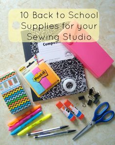 10 Back to School Supplies for your Sewing Room