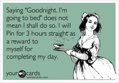um....I seriously do this every single night.
