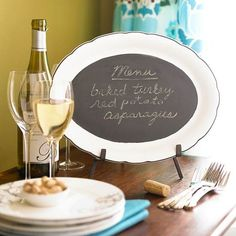 A splash of chalkboard paint is all it takes to turn a platter into a changeable display space for a menu or welcome message: http://www.bhg.com/thanksgiving/crafts/simple-fall-crafts/?socsrc=bhgpin102714chalkboardplatter&page=22