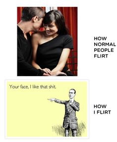 Pahaha, I would love for someone to say this to me or one of my friends in all seriousness.