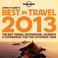 best-in-travel-2013-lonely-planet  www.untravelledpaths.com