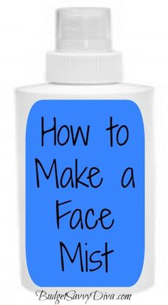 How to Make a Face Mist
