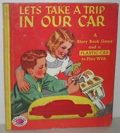 """1954 """"Let's Take A Trip in Our Car"""" Treasure Book w Toy Car - 1954"""