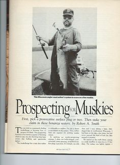 Fishing with teaching colleague and outdoor writer, Bob Smith, in Wisconson, 1988. Bob published the article in the 1989 issue of Sports Afield. Yes, that's me holding the fish, not  looking very much like a school teacher. Did I catch it? Why would you even ask?