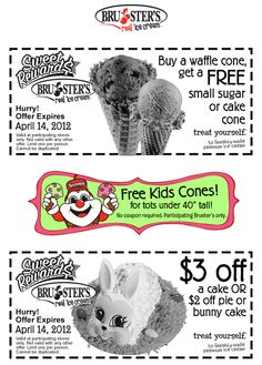 Free sugar cone with your waffle cone, also kids under 40in free at Brusters Ice Cream