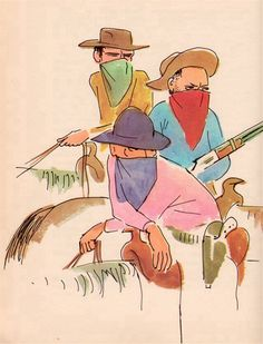 Dirty bandits! The Rainbow Book of American Folk Tales and Legends - by Maria Leach, illustrated by Marc Simont (1958)