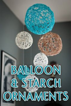 balloon-and-starch ornament craft