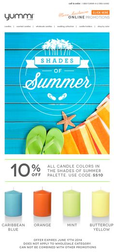 Get 10% Off All Candle Colors In The Shades of Summer Palette! Use Promo Code: SS10 At Checkout.
