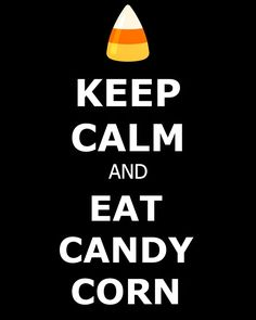 Keep Calm and East Candy Corn FREE Printable