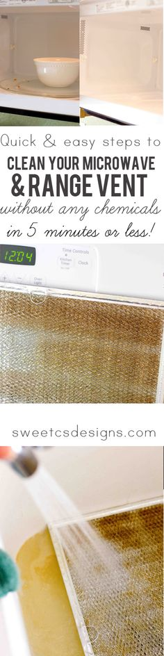 How to clean your microwave and range vent in 5 minutes with NO chemicals or hard work. Via Sweet C's Designs