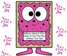 Church House Collection Blog: Pop Tart Cutout Printable Template Craft For Kids- Without Jesus In Your Heart, Is Like The Pop Without The Tart! (With or without words) #poptart #crafts #kids #Sunday #school #ministry #printable #template #cartoons #clipart #bulletin #board #ideas #Coloring #pages #cutouts