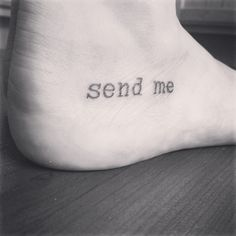 """""""Here am I. Send me."""" Isaiah 6:8"""