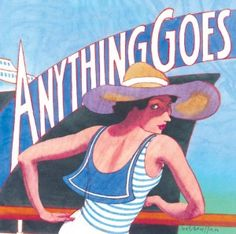 """CLAREMONT: """"Anything Goes"""" Opens October 5th At The Candlelight Pavilion"""