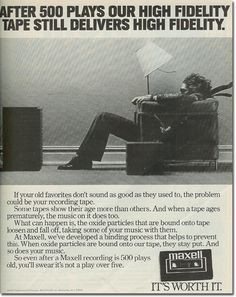 Maxell Tape Ad * A famous ad campaign for Maxwell Audio Tapes that pictures a long-haired leather-clad male sitting in front of his speakers while his hair is blown straight back.