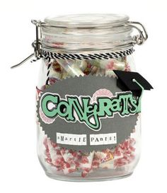 #Congrats Smartie Pants #Treat #Jar