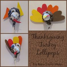 Boy Mama Teacher Mama  Thanksgiving Turkey Lollipops