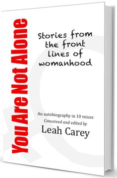 "COMING SOON!!!!!!  ""You Are Not Alone : Stories from the front lines of womanhood"" a book inspired by the #YesAllWomen conversation"