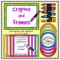 Crayons and Frames - Clip Art  from KB Konnected Clips on TeachersNotebook.com -  (50 pages)  - Crayons and Frames - Clip Art