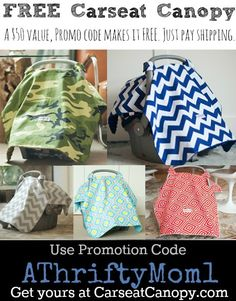 free carseat canopy when you use promo code ATHRIFTYMOM1, baby shower gift idea, just pay shipping. Awesome deal.