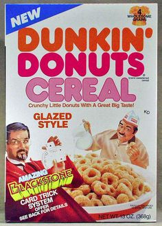 Dunkin' Donuts Cereal, 1980s ~ complete with card tricks Not necessarily a favorite.