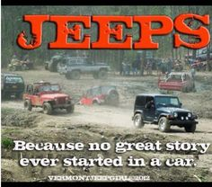 Jeeps - because no great story started in a car....