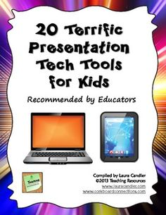 FREE 20 Terrific Presentation Tech Tools for Kids - Laura Candler - TeachersPayTeachers.com