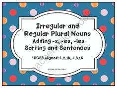 Irregular and Regular Plural Nouns *CCSS Aligned* from Teaching The Core on TeachersNotebook.com -  (30 pages)  - Irregular and Plural Nouns Sorting Activity and Worksheets