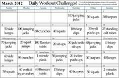 A daily workout challenge for a solid month... It doesn't have to be March 2012, just get going! :)