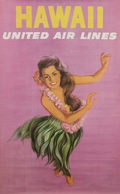 1960s poster  United Airlines  Hawaii Wahine Hula Girl  by Stan Galli