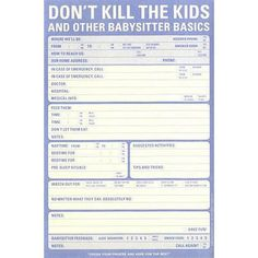 """LOL, want this -- """"Don't Kill The Kids"""" notes for the babysitter"""