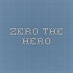 Zero the Hero video