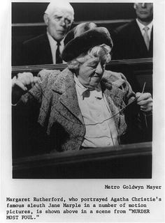 Margaret Rutherford (as Miss Marple)