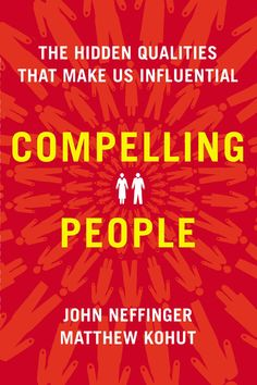 What Makes People Compelling | Brain Pickings