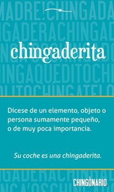 «Chingaderita», el póster de hoy en @ElChingonario: