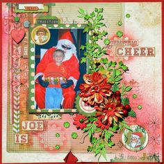 Joe is Christmas Cheer Scrapbook Layout by Denise van Deventer using BoBunny Christmas Collage . #BoBunny @strawbspatch