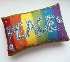 """""""PEACE"""" Hand painted, Rainbow, Novelty Word Pillow, OOAK by ALJDesigns for $25.00 #zibbet"""
