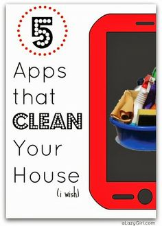 5 Apps that Clean Your House