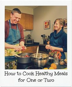 Tips for preparing, cooking and eating healthy meals for one or two from Colorado State University Extension specialist, Laura Bellows.