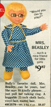 Mrs. Beasley!oh my heck I so had this doll