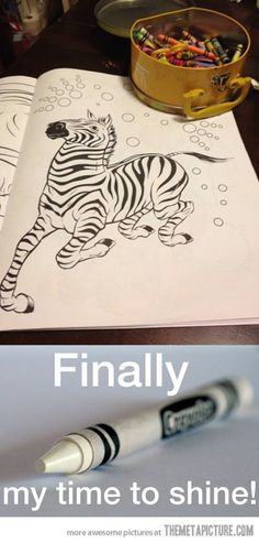 Revenge of the white crayon…