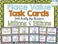 This is a comprehensive set of 48 task cards that cover Place Value Common Core Standards with numbers in the MILLIONS AND BILLIONS!  Place Value Task Cards $