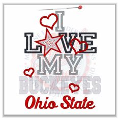 I LOVE MY OHIO STATE BUCKEYES-:)