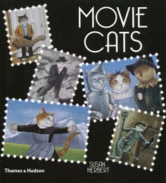 MOVIE CATS - by Susan Herbert