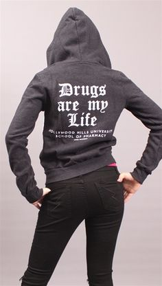 """LOL. I need this. Pharmacy humor. """"Raising eyebrows at work: the $62 Drugs Are My Life - Hollywood Hills University School of Pharmacy in Black by Local Celebrity @ Apparel Addiction."""""""
