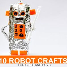 10 Robot Crafts for Girls and Boys