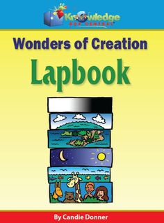 Wonders Of Creation Lapbook - free August 9 - 11