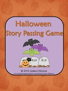 Halloween Story Passing Game! An 8 page download! Students will begin a Halloween story and pass it on several times to be completed.