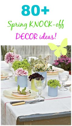 80+ #Spring inspired knock off ideas from magazines and more! from regular every day people like us:) So inspiring.